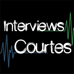 Interviews courtes