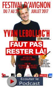 OFF-2017-Yvan-Le-Bolloch-Faut-pas-rester-la-10-Juillet