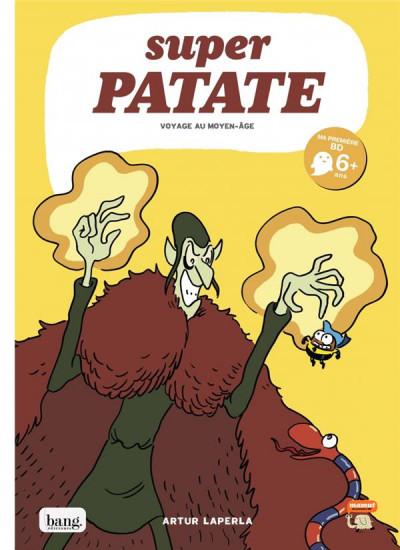 Super Patate chez Bang éditions