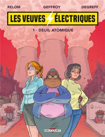 La Bédéthèque de Vivien : 'Les Veuves électriques' chez Delcourt